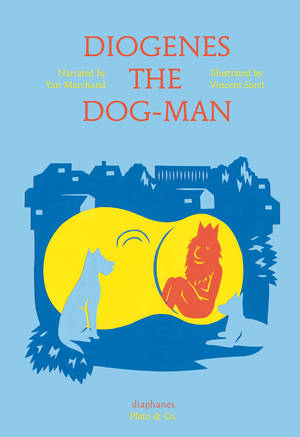 Yan Marchand, Vincent Sorel: Diogenes the Dog-Man