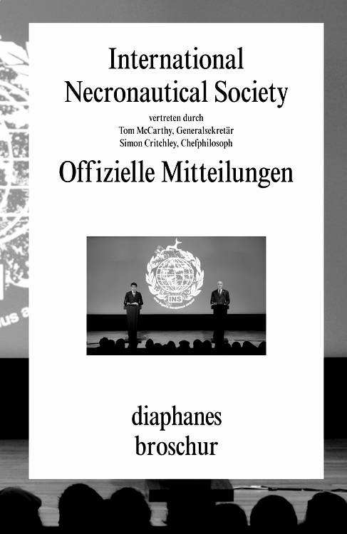 Simon Critchley, The International Necronautical Society, ...: Offizielle Mitteilungen
